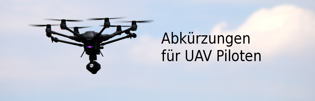 Abkürzungen für UAV Piloten
